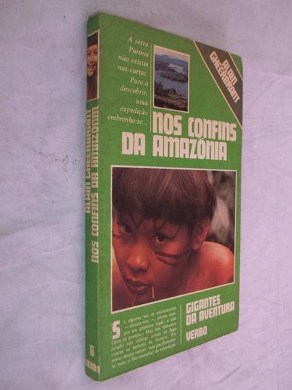 Livro - Nos Confins Da Amazônia - Alain Gheerbrant