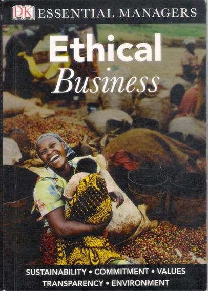 Ethical Business - Ética, Negócios, Mundo Corporativo