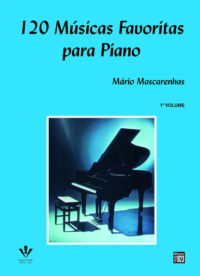 120 Musicas Favoritas Piano Volume I