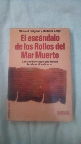 El Escandalo De Los Rollos Del Mar Muerto M Baigent R Leigh