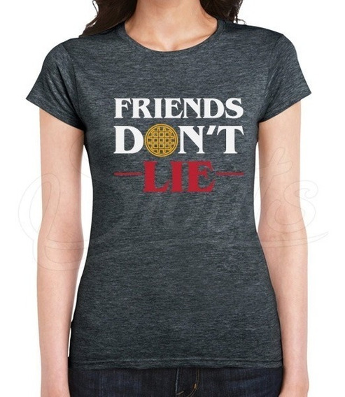 Playera Mujer Serie Stranger Things Friends Don