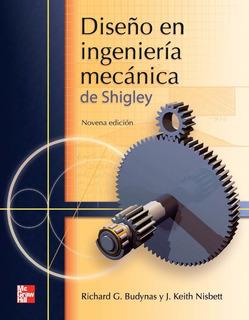 Diseño Ingenieria Mecanica Shigley 9 Edición + Solucionario