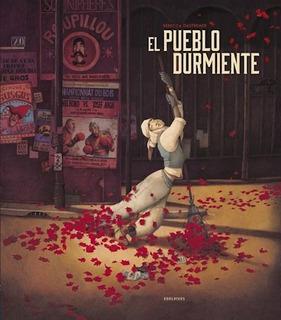 El Pueblo Durmiente, Rebecca Dautremer, Edel Vives