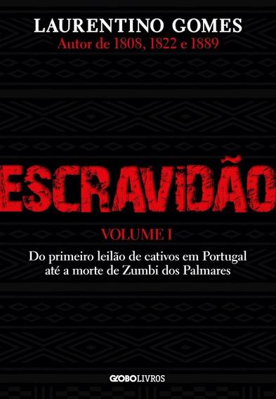 Livro Escravidão - Laurentino Gomes