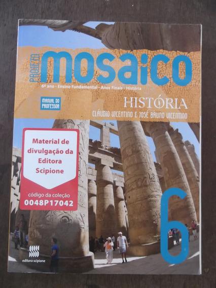Livro Do Professor História Projeto Mosaico 6º Ano Scipione