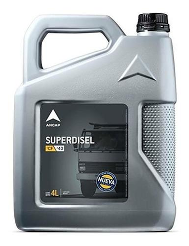 Aceite Sae 40 Diesel Ancap Superdisel 4 Lts Lubricante - Tyt