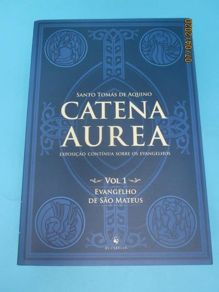 Livro Catena Aurea Vol 1