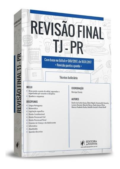Livro Revisão Final Para O Concurso De Tecnico Do Tjpr