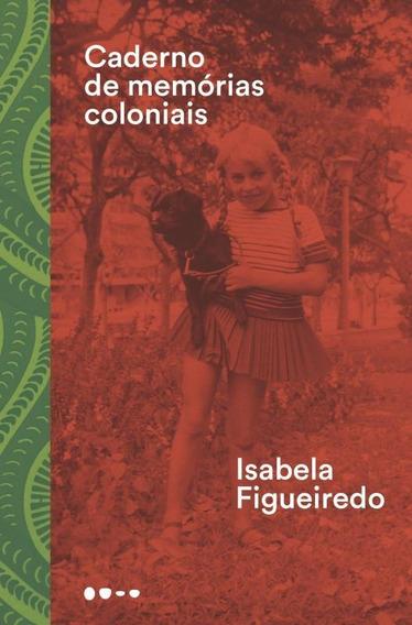 Caderno De Memorias Coloniais