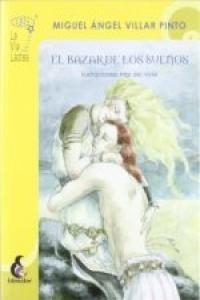 Bazar De Los Sueños,el - Villar Pinto,miguel Angel