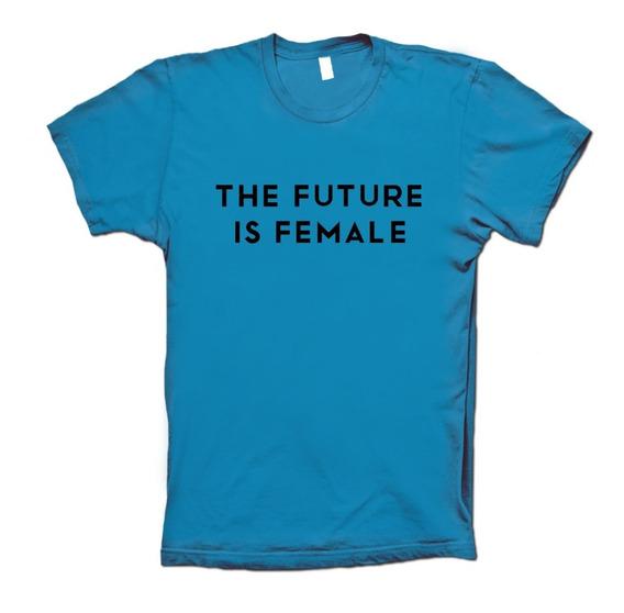 The Future Is Female Playera Blusa Hombre Y Mujer Black Prin