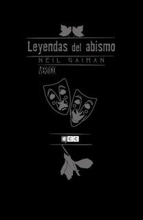 Neil Gaiman: Leyendas Del Abismo Vol. 01
