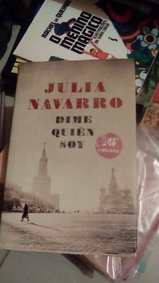Dime Quién Soy / Julia Navarro