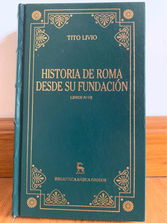 Historia De Roma Desde Su Fundación (iv-x) Tito Livio Gredos