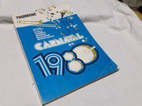 165 Partituras Carnaval 1980 Trombone Ou Sax Alto Repertório