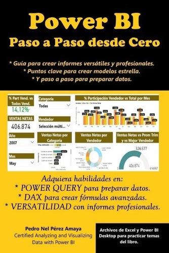 Imagen 1 de 2 de Power Bi: Paso A Paso Desde Cero - Pedro Nel Pérez Amaya