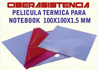 Pelicula Termica Para Notebook 100x100x1.5 Mm