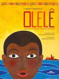 Olelê: Uma Antiga Cantiga Da África