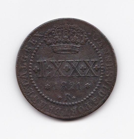 Moeda L X X X Réis 1821 R Cobre - Mbc
