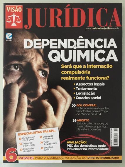 Revista Visão Jurídica Nº 84 - Dependência Química