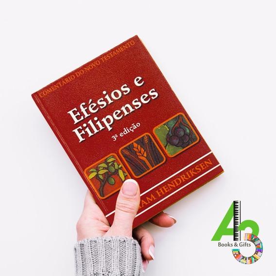 Lr12 Comentários Efésios E Filipenses - 3ª Ed - William H