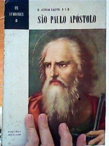 Livro São Paulo Apóstolo Os Luminares 2 Afonso Salvini D.