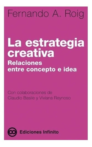 Imagen 1 de 1 de La Estrategia Creativa // Fernando A. Roig