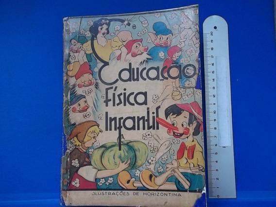 Livro Educação Fisica Infantil Martha Hite Watts 1942