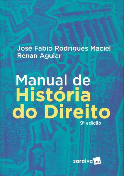 Manual De Historia Do Direito - 9ª Ed