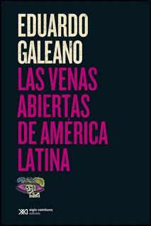 Venas Abiertas De America Latina, Las - Edicion 2015