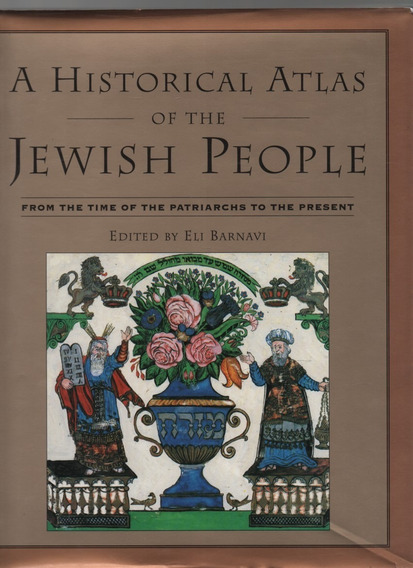 D1208 - A Historical Atlas Of The Jewish People - Barnavi