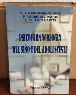 Psicofarmacología Del Niño Y Del Adolescente Ed. D.de Santos