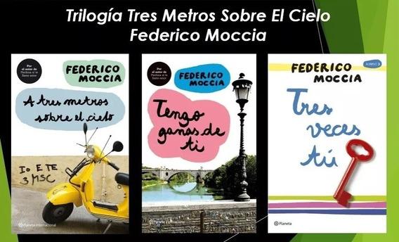 A Tres Metros Sobre El Cielo + 10 Novelas De Federico Moccia