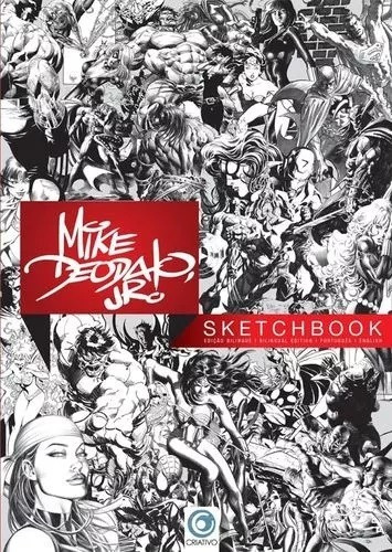 Sketchbook - Mike Deodato Jr. - Edição Bilíngue