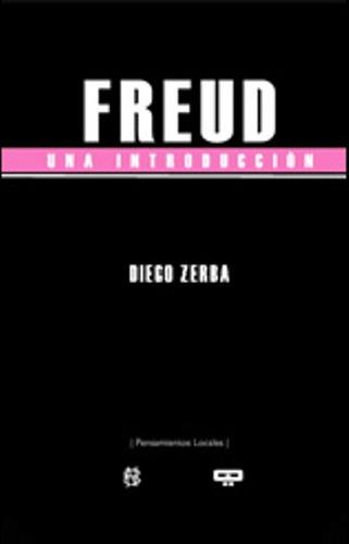 Freud . Una Introduccion