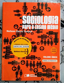 Sociologia Para O Ensino Médio - Nelson Dacio Tomazi, 2010.