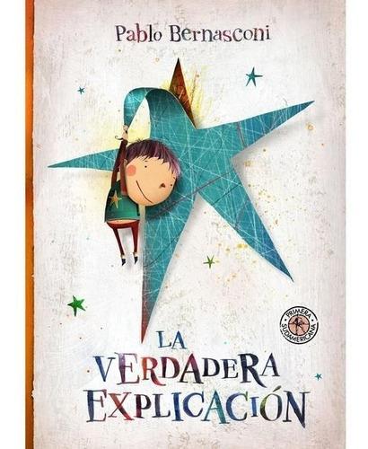 Libro La Verdadera Explicación - Pablo Bernasconi