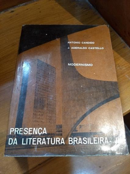 Livro Presença Da Literatura Brasileira - Antonio Candido