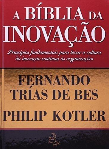 A Bíblia Da Inovação - Livro Capa Dura Novo Lacrado - Kotler