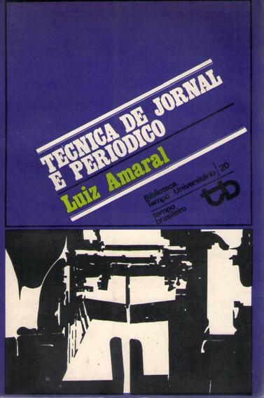 Técnica De Jornal E Periodico Amaral, Luiz