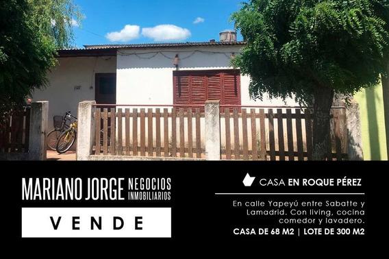 Casa De 68 M2 | Lote De 300 M2 - Roque Pérez