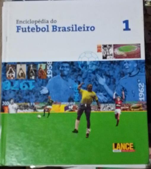 Enciclopédia Do Futebol Brasileiro Vol 1