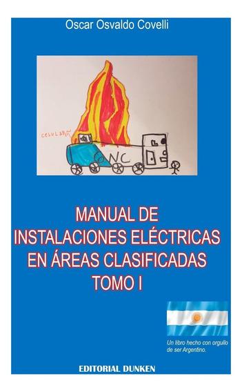 Manual De Instalaciones Eléctricas En Areas Clasificadas.