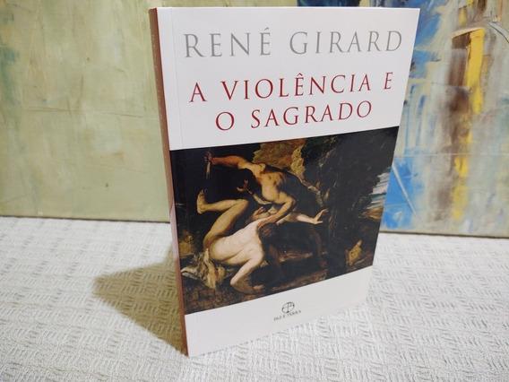 A Violência E O Sagrado René Girard