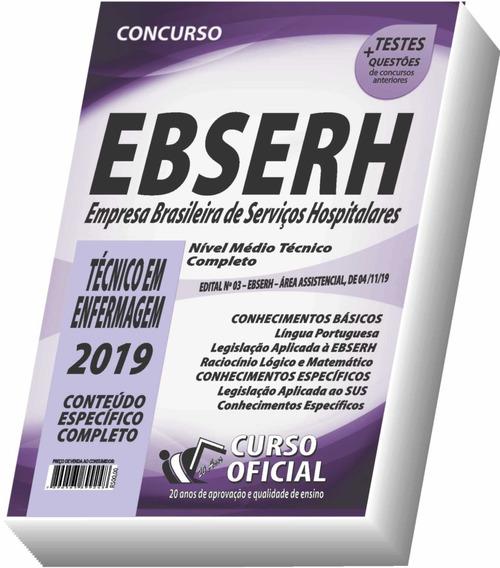 Apostila Ebserh 2019 - Técnico Em Enfermagem - Frete Grátis!