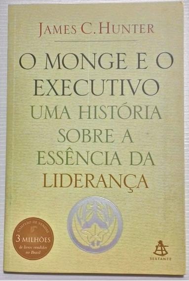 Livro O Monge E O Executivo Uma História Sobre Liderança