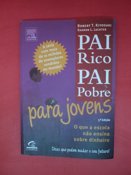 Livro Pai Rico Pai Pobre Para Jovens