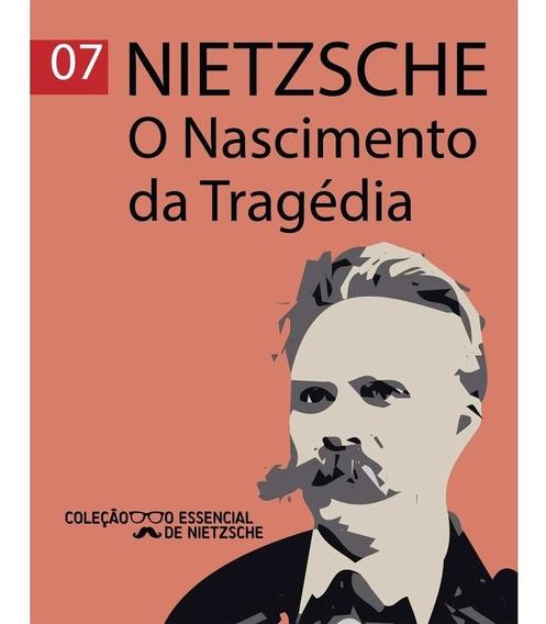 O Nascimento Da Tragédia - Pocket - Nietzsche - De Bolso