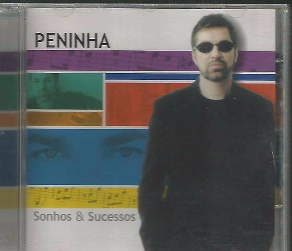 Peninha - Cd Sonhos & Sucessos - 2004 Original Nacional