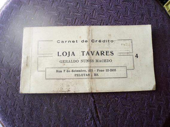 Carnet De Credito Loja Tavares Pelotas Década De 1981
